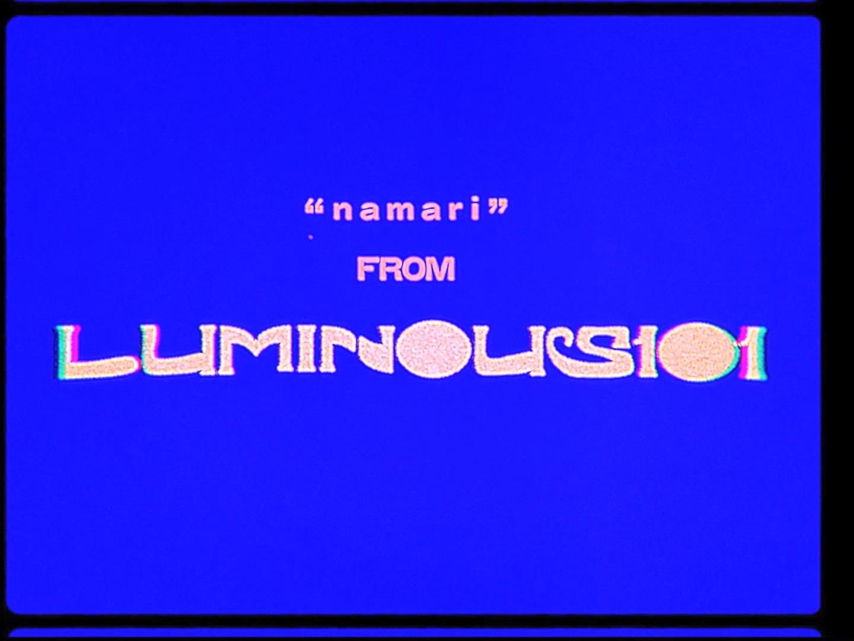 Luminous101 「Namari」MV(モーショングラフィックス)